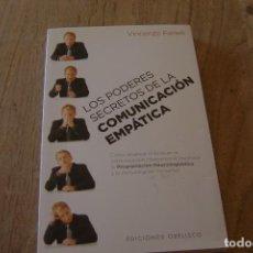 Libros de segunda mano: LOS PODERES SECRETOS DE LA COMUNICACIÓN EMPÁTICA. VICENZO FANELLI. 2012. Lote 149120918