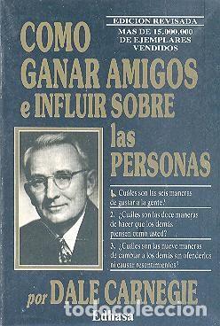 Como Ganar Amigos E Influir Sobre Las Personas Buy Books Of Psychology At Todocoleccion 149181338