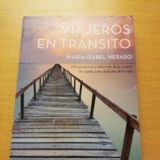Libros de segunda mano: VIAJEROS EN TRÁNSITO (MARÍA ISABEL HERASO) ZENITH. Lote 149254642