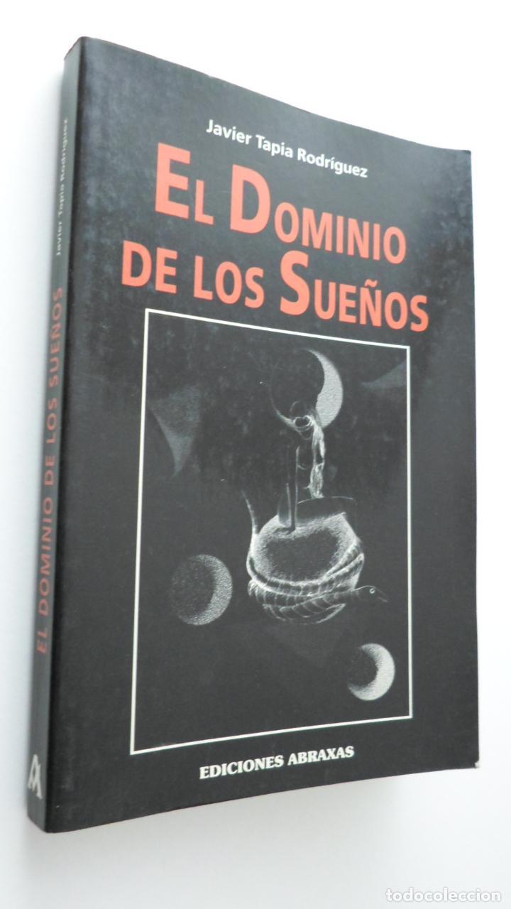 EL DOMINIO DE LOS SUEÑOS (PROGRAME Y DOMINE SUS SUEÑOS) - TAPIA RODRÍGUEZ, JAVIER (Libros de Segunda Mano - Pensamiento - Psicología)