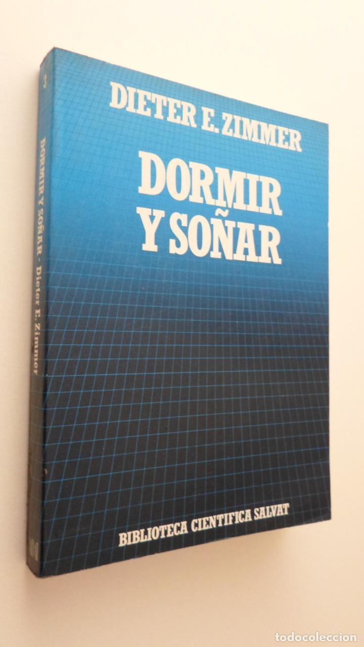 DORMIR Y SOÑAR - ZIMMER, DIETER E. (Libros de Segunda Mano - Pensamiento - Psicología)