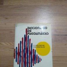 Libros de segunda mano: DICCIONARIO DE PSICOANÁLISIS. J. LAPLANCHE, J.B. PONTALIS.. Lote 149399056