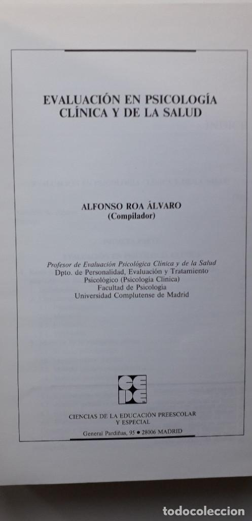 Libros de segunda mano: EVALUACION EN PSICOLOGIA CLINICA Y DE LA SALUD - ALFONSO ROA ALVARO - Foto 4 - 150123070