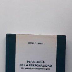 Libros de segunda mano: PSICOLOGIA DE LA PERSONALIDAD - JAMES LAMIELL . Lote 150137158