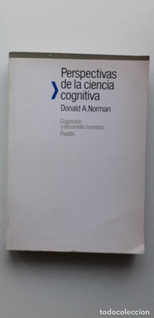 PERSPECTIVAS DE LA CIENCIA COGNITIVA - DONALD A. NORMAN (Libros de Segunda Mano - Pensamiento - Psicología)
