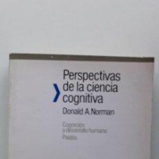 Libros de segunda mano: PERSPECTIVAS DE LA CIENCIA COGNITIVA - DONALD A. NORMAN. Lote 150237778