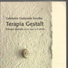 Libros de segunda mano: CELEDONIO CASTANEDO SECADAS. TERAPIA GESTALT. HERDER. Lote 150546930