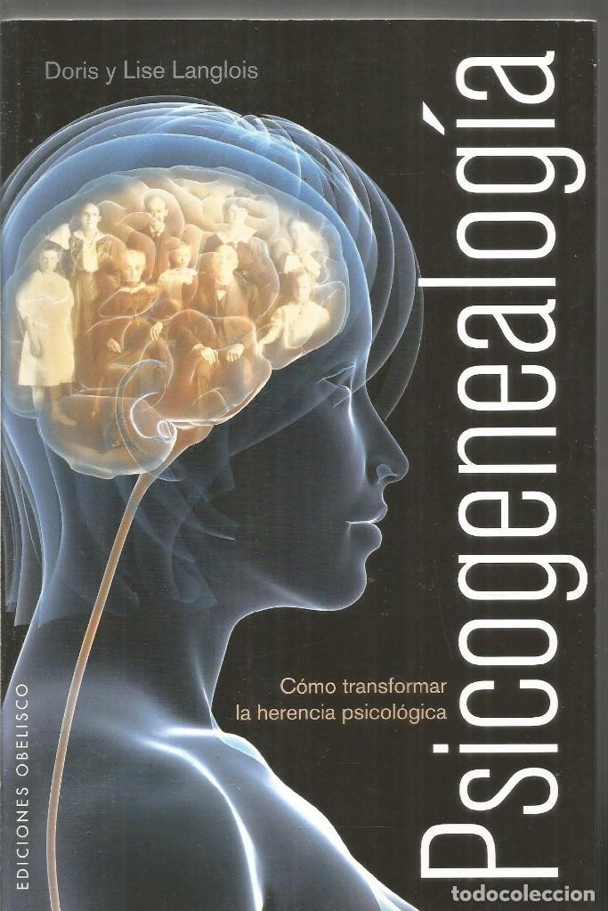 DORIS Y LISE LANGLOIS. PSICOGENEALOGIA. EDICIONES OBELISCO (Libros de Segunda Mano - Pensamiento - Psicología)