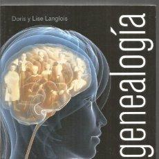 Libros de segunda mano: DORIS Y LISE LANGLOIS. PSICOGENEALOGIA. EDICIONES OBELISCO. Lote 150634638