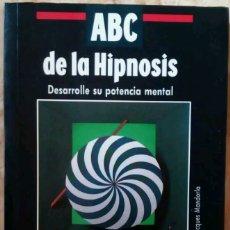Libros de segunda mano - Abc de la hipnosis,libro hipnosis,mente,psicología,Eric Barone,Jacques Mandorla,Tikal - 150985298