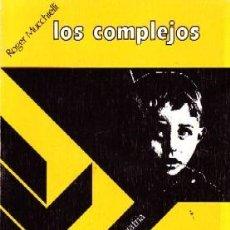 Libros de segunda mano: LOS COMPLEJOS. MUCCHIELLI,ROGER. PS-160.. Lote 151006638