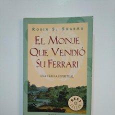 Libros de segunda mano: EL MONJE QUE VENDIO SU FERRARI. UNA FABULA ESPIRITUAL. ROBIN S. SHARMA. DEBOLSILLO. TDK362. Lote 151069026