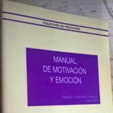 Libros de segunda mano: MANUAL DE MOTIVACION Y EMOCION. ENRIQUE G. FERNANDEZ ABASCAL. COLEC DE PSICOLOGIA. RAMON ACERES 1995. Lote 151152150