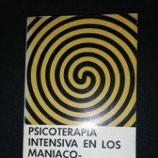 Libros de segunda mano: FRIEDA FROMM-REICHMANN, PSICOTERAPIA INTENSIVA EN LOS MANIACO-DEPRESIVOS. Lote 151168850