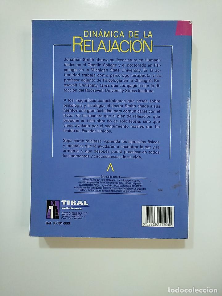 Libros de segunda mano: EL GRAN LIBRO DE DINÁMICA DE LA RELAJACIÓN. - SMITH, JONATHAN C. EL GRAN LIBRO DE TIKAL. TDK364 - Foto 2 - 151231110