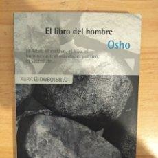 Libros de segunda mano: EL LIBRO DEL HOMBRE. OSHO.. Lote 151317777