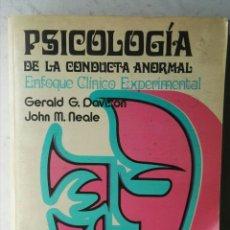 Libros de segunda mano: PSICOLOGÍA DE LA CONDUCTA ANORMAL ENFOQUE CLÍNICO EXPERIMENTAL. Lote 216006287