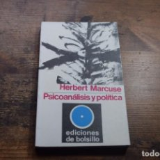 Libros de segunda mano: PICOANALISIS Y POLITICA, HERBERT MARCUSE, PENINSULA, 1970. Lote 151699538