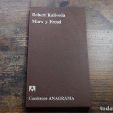 Libros de segunda mano: MARX Y FREUD, ROBERT KALIVODA, ANAGRAMA, 1971. Lote 151702466