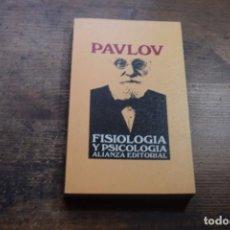 Libros de segunda mano: FISIOLOGIA Y PSICOLOGIA, PAVLOV, ALIANZA, 1970. Lote 151712338