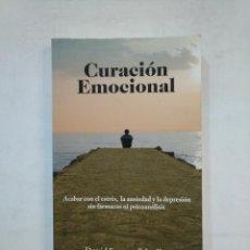 Libros de segunda mano: CURACIÓN EMOCIONAL. DAVID SERVAN-SCHREIBER. TDK367. Lote 151725586
