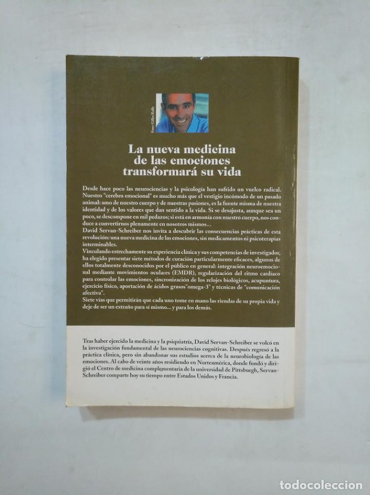 Libros de segunda mano: CURACIÓN EMOCIONAL. DAVID SERVAN-SCHREIBER. TDK367 - Foto 2 - 151725586