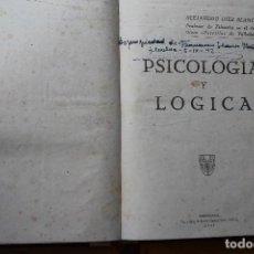 Libros de segunda mano: PSICOLOGÍA Y LÓGICA ALEJANDRO DIEZ BLANCO AVILA 1942. Lote 151831518