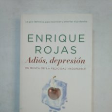 Libros de segunda mano: ADIOS DEPRESION: EN BUSCA DE LA FELICIDAD RAZONABLE. - ENRIQUE ROJAS. TDK368. Lote 151836602
