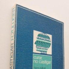 Libros de segunda mano: CURAR, NO CASTIGAR - ZULLIGER, HANS. Lote 151837816