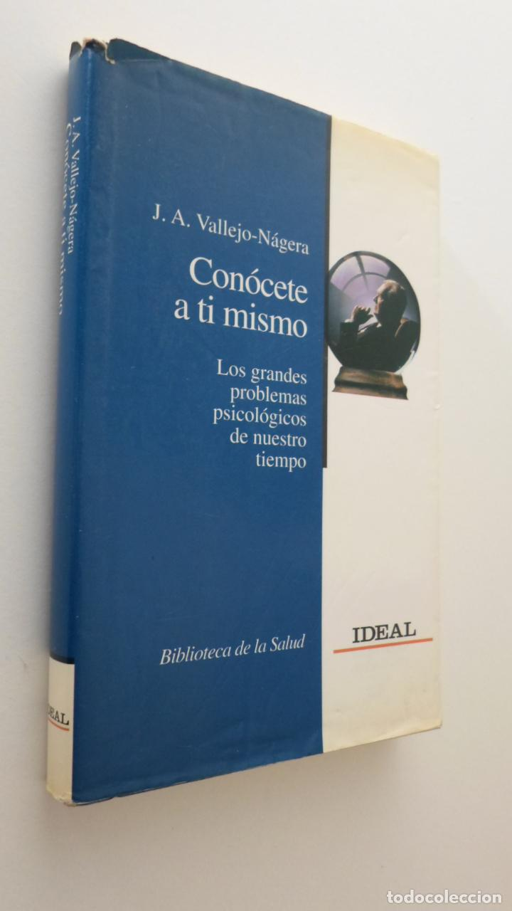 CONÓCETE A TÍ MISMO - VALLEJO NÁGERA, JUAN ANTONIO (Libros de Segunda Mano - Pensamiento - Psicología)