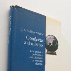 Libros de segunda mano: CONÓCETE A TÍ MISMO - VALLEJO NÁGERA, JUAN ANTONIO. Lote 151841174