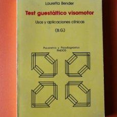 Libros de segunda mano: TEST GUESTALTICO VISOMOTOR - LAURETTA BENDER - EDITORIAL PAIDOS - 1982. Lote 151843906