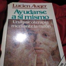 Libros de segunda mano: AYUDARSE A SI MISMO. LUCIEN AUGER. Lote 151877182