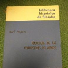 Libros de segunda mano: PSICOLOGIA DE LAS CONCEPCIONES DEL MUNDO,KARL JASPERS,GREDOS. Lote 151910492