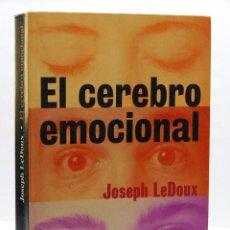 Libros de segunda mano: EL CEREBRO EMOCIONAL - JOSEPH LEDOUX. ARIEL PLANETA. Lote 151884622