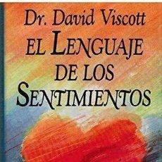 Libros de segunda mano: EL LENGUAJE DE LOS SENTIMIENTOS. DR. DAVID VISCOTT. Lote 152021406
