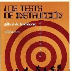 Libros de segunda mano: LOS TEST DE INSTRUCCION. DE LANDSHEERE, GILBERT. PS-170.. Lote 152039734