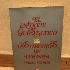 Libros de segunda mano: EL ENFOQUE GUESTALTICO MESTIMONIOS DE TERAPIA. Lote 152231937