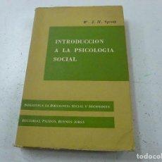 Libros de segunda mano: INTRODUCCION A LA PSICOLOGIA SOCIAL (W. J. H. SPROTT) - P 1. Lote 152412274