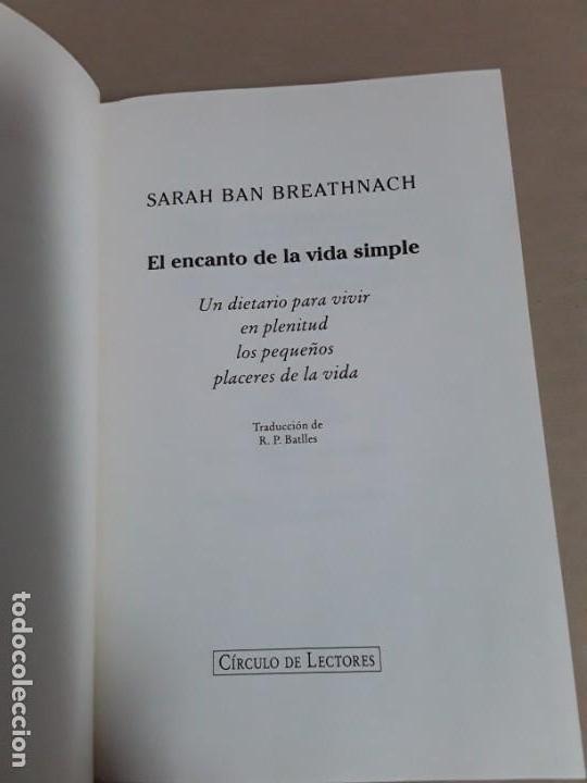 Libros de segunda mano: El encanto de la vida simple,sarah ban breathnach.circulo de lectores 1997,libro raro. - Foto 4 - 152475426