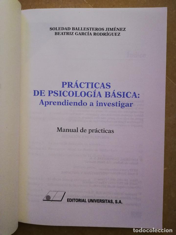 Libros de segunda mano: PRÁCTICAS DE PSICOLOGÍA BÁSICA: APRENDIENDO A INVESTIGAR. MANUAL DE PRÁCTICAS (BALLESTEROS / GARCÍA) - Foto 2 - 152632198