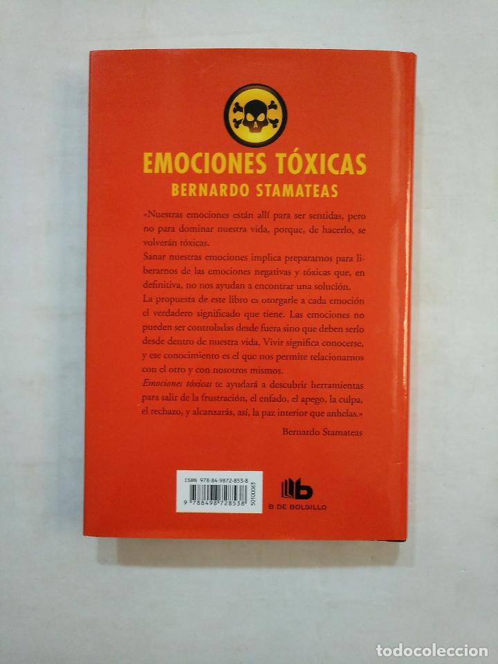 Libros de segunda mano: EMOCIONES TÓXICAS. - BERNARDO STAMATEAS. TDK371 - Foto 2 - 152726042