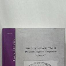 Libros de segunda mano: PSICOLOGIA EVOLUTIVA II (VOL 2): DESARROLLO COGNITIVO Y LINGÜISTICO - FRANCISCO GUTIERREZ MARTINEZ. Lote 153050722