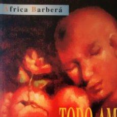 Libros de segunda mano: TODO AMOR.PAREJA, ESE MUNDO MISTERIOSO DE AFRICA BARBERA (CLUB AUTORES). Lote 153108578