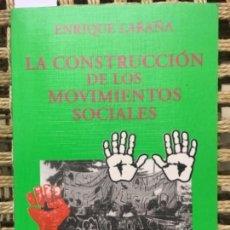 Libros de segunda mano: LA CONSTRUCCION DE LOS MOVIMIENTOS SOCIALES, ENRIQUE LARAÑA. Lote 153122894