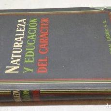 Libri di seconda mano: NATURALEZA Y EDUCACION DEL CARÁCTER / RUDOLF ALLERS / EDITORIAL LABOR. Lote 210156301