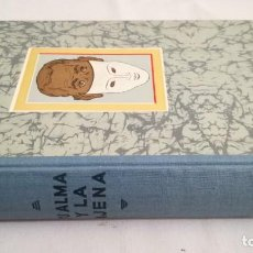 Livros em segunda mão: TU ALMA Y LA AJENA/ UNA PSICOLOGIA PRACTICA PARA TODOS/ RICHARD MULLER FREIENFELS/ EDITORIA. Lote 153485030