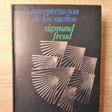 Libros de segunda mano: LA INTERPRETACIÓN DE LOS SUEÑOS ** SIGMUND FREUD. Lote 153731150