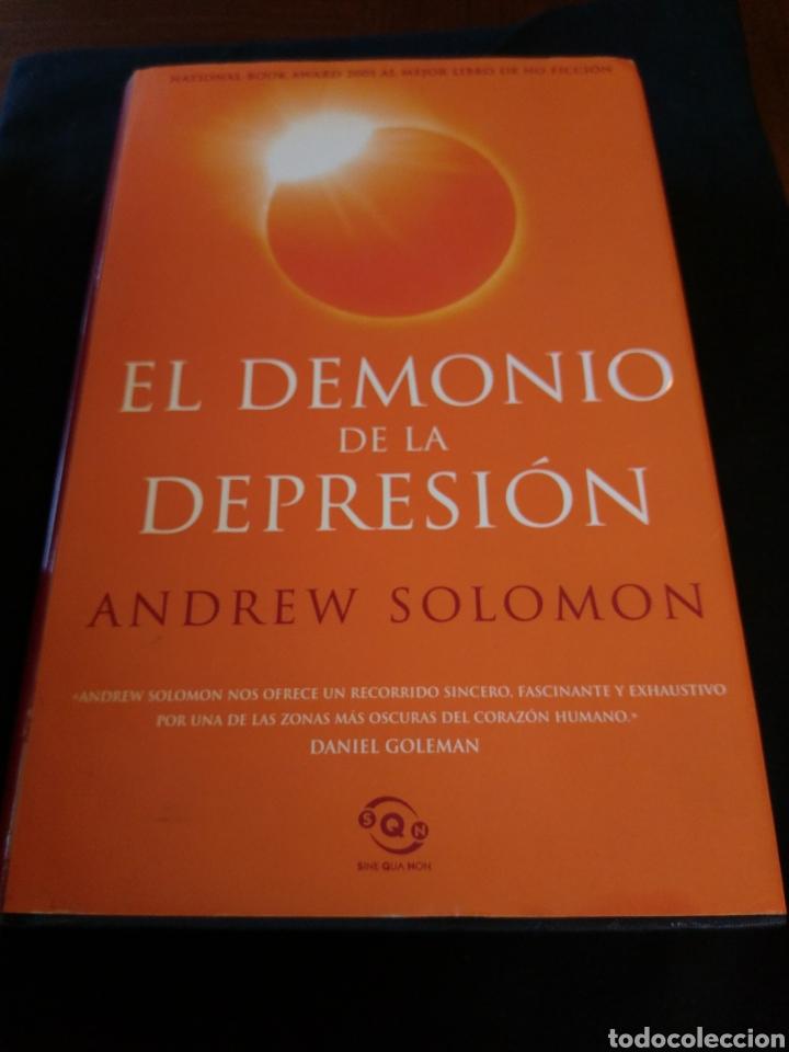 EL DEMONIO DE LA DEPRESIÓN. ANDREW SOLOMON (Libros de Segunda Mano - Pensamiento - Psicología)