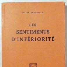 Libros de segunda mano: BRACHFELD, OLIVER - LES SENTIMENTS D'INFERIORITÉ - GENÈVE 1945. Lote 154607660